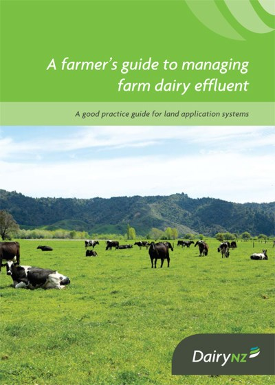A Farmers Guide To Managing Farm Dairy Effluent