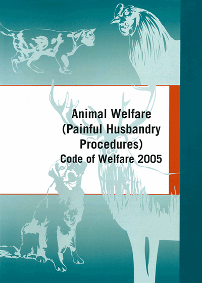 Animal Welfare (Painful Husbandry procedures) code of welfare 2005